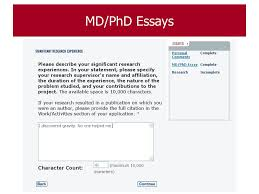 completing the amcas application ppt  88 md phd essays these will only be sent to those schools where you are applying md phd