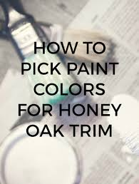 paint colors that go with oak trimPainting Formica Cabinets With Oak Trim  Best Cabinet Decoration
