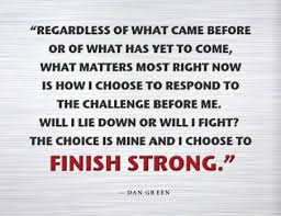 Finish Strong Quotes Inspiration 48 Finish Strong Quotes Keep Moving And Don't Quit QuotesNew