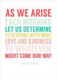 The first is to be kind; Lds Quotes On Kindness Quotesgram