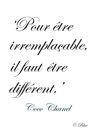 In Order To Be Irreplaceable One Must Be Different Coco Chanel