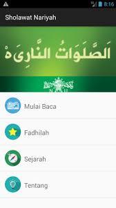 Berikut ini bacaan sholawat nabi beserta arti dan keutamaannya: Sholawat Nariyah For Android Apk Download
