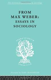 from max weber essays in sociology by max weber