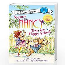 Fancy Nancy: Time for Puppy School (I Can Read Level 1) by Jane Oconnor-Buy  Online Fancy Nancy: Time for Puppy School (I Can Read Level 1) Book at Best  Prices in India:Madrasshoppe.com