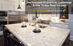 how much should you pay for quartzite countertops