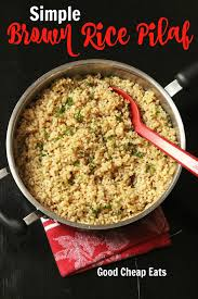 brown rice pilaf recipes. Exellent Brown Simple Brown Rice Pilaf  Good Cheap Eats Throughout Recipes D