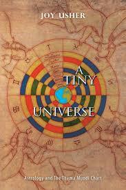 A Tiny Universe Astrology And The Thema Mundi Chart Joy