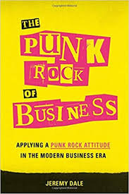 The <b>Punk Rock</b> of Business: Applying a <b>Punk Rock</b> Attitude in the ...