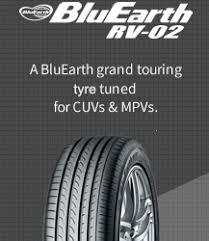 BluEarth <b>RV-02</b> - A BluEarth grand touring tire tunedfor CUVs & MPVs