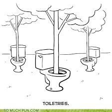 bathroom puns. Unique Puns Double Meaning Homophone Literalism Toilet Toiletries Trees  6342216192 Inside Bathroom Puns I