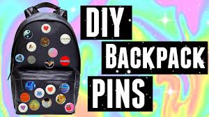How To Design Your Backpack Diy Backpack Pins Tumblr Inspired