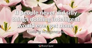 Silly Quotes BrainyQuote Classy Silly Quotes Pics