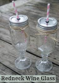 Redneck Wine Glasses - DIY Gift Idea