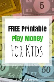 Printable Play Money Free Printable Kids Money For Download Kids Aint Cheap