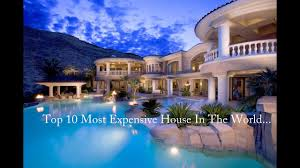 Top 10 Expensive And Luxury House In The World.