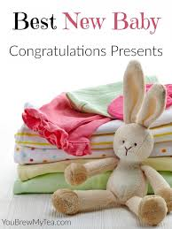 New Baby Congrats Best New Baby Congratulations Presents