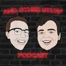 And Other Stuff Podcast