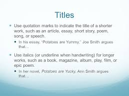 quotation marks in essays title of essay in quotation marks  writing and incorporating quotes effectively why use quotes a titles use quotation marks to indicate the