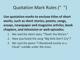do this now identify the type of irony in each of the following  quotation mark rules use quotation marks to enclose titles of short works such
