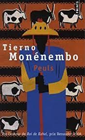 Peuls - Tierno Monénembo - Babelio