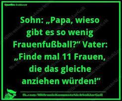 Fussball Sport Zitat Fun Lustig Frauen Fussball Zitate