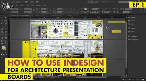 Landscape Design Presentation Board Indesign For Your Architecture Presentation Boards An Introduction