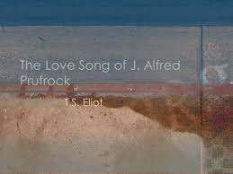 the love song of j alfred prufrock by t s eliot ppt video  the love song of j alfred prufrock