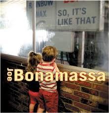 <b>Bonamassa</b>, <b>Joe</b> - <b>So</b>, It's Like That - Amazon.com Music