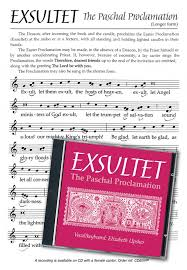 exultet sheet music the paschal proclamation sheet music