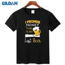 Website Where You Can Make Your Own Shirts Us 14 5 Last Honey Beer Cheap Tees 2017 Make Your Own Tee Shirt Plus Size 3xl T Shirt Design Website Homme In T Shirts From Mens Clothing On