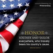 Happy Veterans Day Honor The Soldier And Sailor Everywhere Who