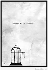 Mind Quotes Simple Freedom Is A State Of Mind Quote