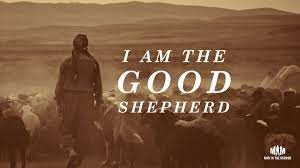 I Am The Good Shepherd - Man in the Mirror