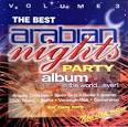 The Best Arabian Nights Party Album in the World...Ever!, Vol. 2