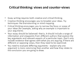 how to prepare and present high quality essays ppt video online  critical thinking views and counter views