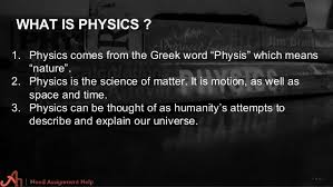 physics assignment help thank you 3 what is physics