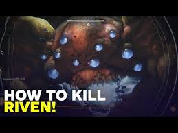 Destiny 2 How To Kill Riven Of A Thousand Voices Last