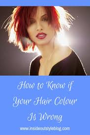 how to know if you have the right or wrong hair colour to flatter your plexion