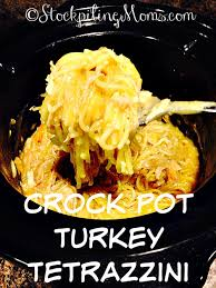 crock pot turkey tetrazzini is a must have dish after thanksgiving it is a great