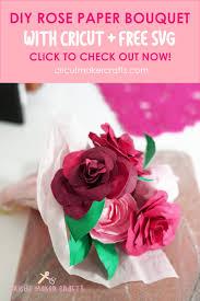 Large flower (16in) 5 large petals; Diy Rose Paper Flower Bouquet Free Svg For Cricut