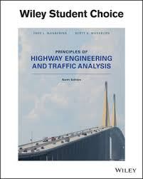 Principles of Highway Engineering and Traffic Analysis, 6th Edition ...