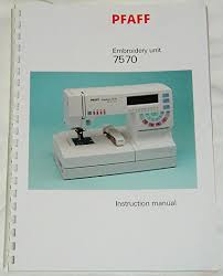 Pfaff 7570 Sewing Machine Manual