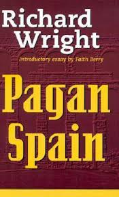 pagan spain by richard wright