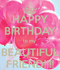Beautiful Happy Birthday Quotes Best of Happy Birthday Beautiful Friend Cute P