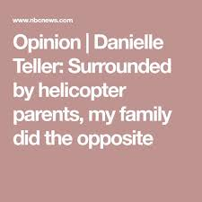 best helicopter parent ideas children raising  opinion