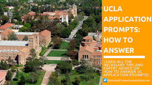 ucla application essay prompts correct answers tips how to answer ucla application prompts