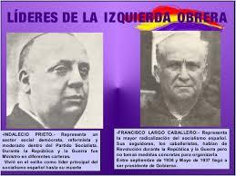 Resultado de imagen de Lideres de la izquierda obrer. Prieto y Caballero