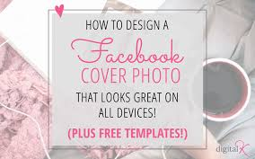 how to use the templates for facebook cover image designs for desktopobile devices