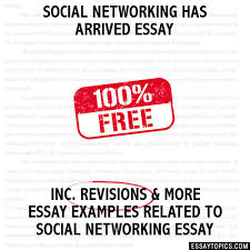 networking has arrived essay social networking has arrived essay