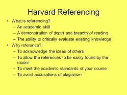 harvard referencing or how to avoid plagiarism harvard  harvard referencing what is referencing